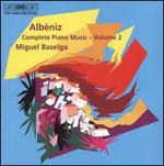 Alb�niz: Complete Piano Music, Vol. 2