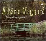 Alb�ric Magnard: Complete Symphonies