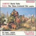 Albeniz: Iberia Suite; Falla: The Three-Cornered Hat