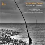 Alberto Curci: Violin Concertos