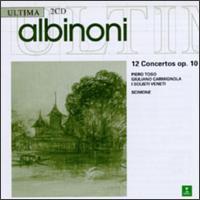 Albinoni Concertos (12), Op. 10 - Giuliano Carmignola (violin); I Solisti Veneti; Piero Toso (violin); Claudio Scimone (conductor)