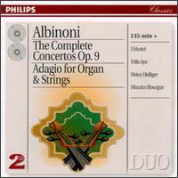Albinoni: The Complete Concertos Op. 9; Adagio for Organ and Strings - Felix Ayo (violin); Heinz Holliger (oboe); I Musici; Maria Teresa Garatti (harpsichord); Maria Teresa Garatti (organ); Maurice Bourgue (oboe)