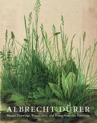 Albrecht Dürer: Master Drawings, Watercolors, and Prints from the Albertina - Robison, Andrew, and Schroeder, Klaus Albrecht
