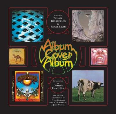 Album Cover Album - Thorgerson, Storm (Editor), and Dean, Roger (Editor), and Gabriel, Peter, LL. (Foreword by)