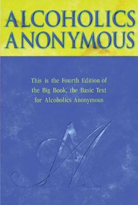 Alcoholics Anonymous Big Book Trade Edition - Anonymous