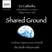Alec Roth: Shared Ground - Grace Davidson (soprano); Katie Trethewey (soprano); Martha McLorinan (mezzo-soprano); Philippe Honore (violin);...