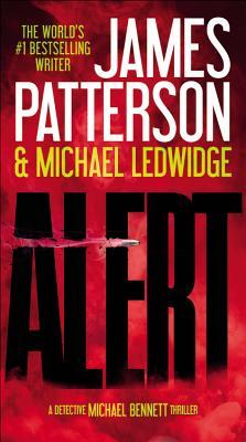 Alert - Patterson, James, and Ledwidge, Michael