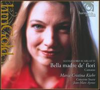 Alessandro Scarlatti: Belle madre de' fiori - Concerto Soave; Maria Cristina Kiehr (soprano); Jean-Marc Aymes (conductor)
