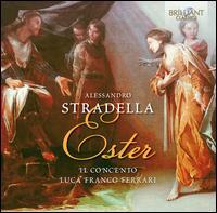 Alessandro Stradella: Ester - Debora Parodi (vocals); Elisa Franzetti (vocals); Francesca Rota (vocals); Francesco Lambertini (vocals);...