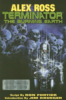 Alex Ross Terminator: The Burning Earth - Fortier, Ron