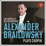 Alexander Brailowsky Plays Chopin: The Complete RCA Recordings