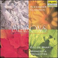Alexander Glazunov: The Seasons - Minnesota Orchestra; Edo de Waart (conductor)