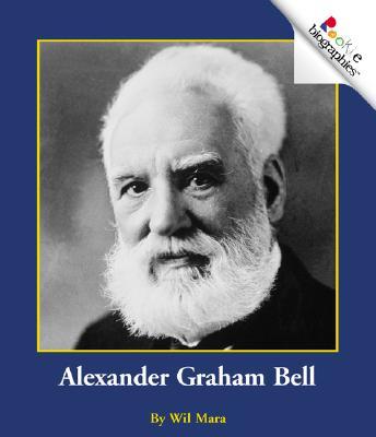 Alexander Graham Bell - Mara, Wil
