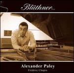 Alexander Paley plays Chopin