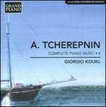 Alexander Tcherepnin: Complete Piano Music, Vol. 6