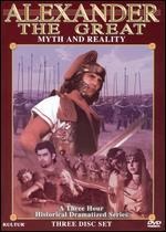 Alexander the Great: Myth and Reality