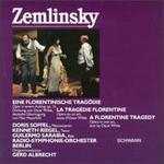 Alexander Zemlinsky: Ein Florentinische Tragödie, Op. 16