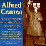 Alfred Cortot: The Complete Acoustic Victor Recordings
