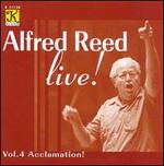Alfred Reed Live!, Vol. 4: Acclamation!