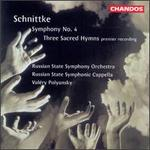 Alfred Schnittke: Symphony No. 4/Three Sacred Hymns