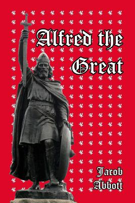 Alfred the Great - Abbott, Jacob
