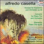 Alfredo Casella: Concerto for Piano Trio and Orchestra; Piano Trio