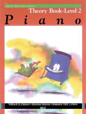 Alfred's Basic Piano Course Theory, Bk 2 - Palmer, Willard, and Manus, Morton, and Lethco, Amanda