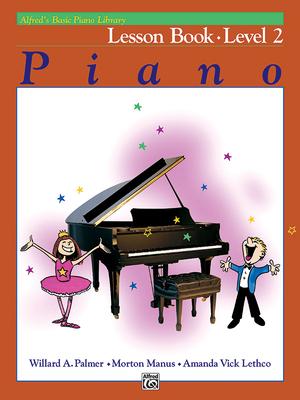 Alfred's Basic Piano Library Lesson Book, Bk 2 - Palmer, Willard A, and Manus, Morton, and Lethco, Amanda Vick
