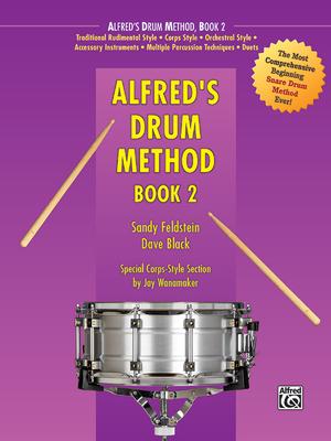 Alfred's Drum Method, Bk 2 - Feldstein, Sandy, and Black, Dave