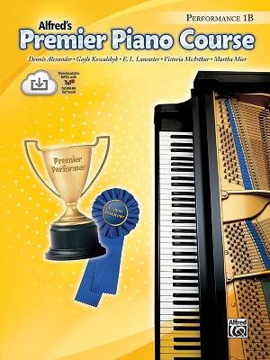 Alfred's Premier Piano Course Performance 1B - Alexander, Dennis