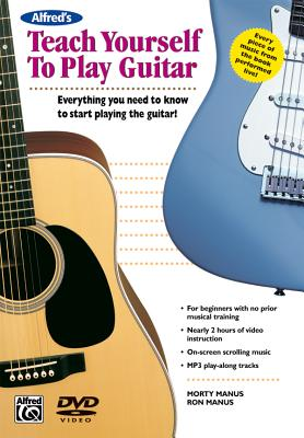 Alfred's Teach Yourself to Play Guitar: Everything You Need to Know to Start Playing the Guitar! , Dv - Manus, Morty, Manus, Ron