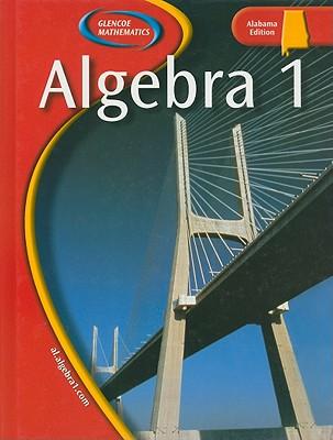 Algebra 1, Alabama Edition book by McGraw-Hill/Glencoe (Creator) | 1 ...