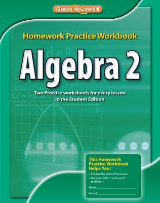 9780076602995 algebra 2 homework practice workbook mcgraw hill algebra 2 homework practice workbook mcgraw hill education fandeluxe Choice Image