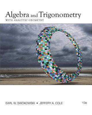 Algebra and Trigonometry with Analytic Geometry - Swokowski, Earl W