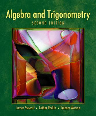 Algebra and Trigonometry (with Video Skillbuilder CD-ROM and Cengagenow, Ilrn Homework Student Version, Personal Tutor with Smarthinking Printed Access Card) - Redlin, Lothar, and Watson, Saleem, and Stewart, James