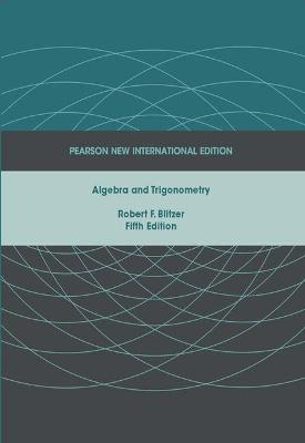 Algebra and Trigonometry - Blitzer, Robert F.