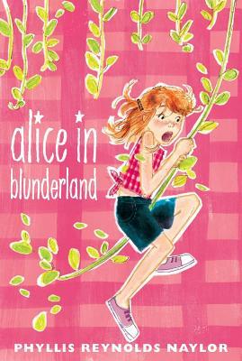 Alice in Blunderland - Naylor, Phyllis Reynolds