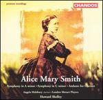 Alice Mary Smith: Symphony in A minor; Symphony in C minor; Andante for Clarinet