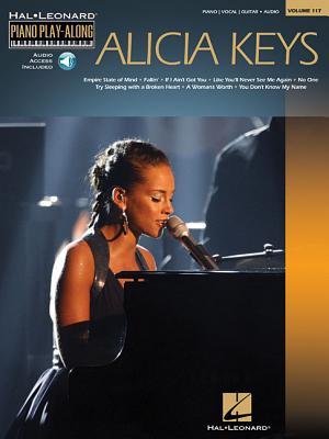 Alicia Keys: Piano Play-Along Volume 117 - Keys, Alicia