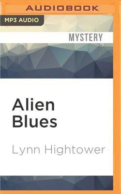 Alien Blues - Hightower, Lynn