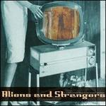 Aliens & Strangers