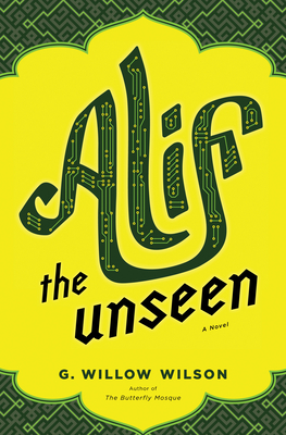 Alif the Unseen - Wilson, G Willow