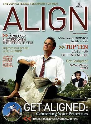 Align the Complete New Testament for Men-NCV - Fowlds, Sean (Editor), and Nelson Bibles (Creator)