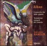 Alkan: Concerto for solo piano; Troisi�me recueil de chants