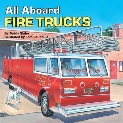 All Aboard Fire Trucks - Slater, Teddy