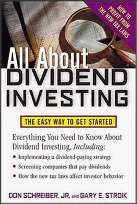 All about Dividend Investing - Schreiber, Don, Jr., and Stroik, Gary E, and Schreiber Don