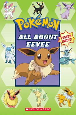 All about Eevee (Pokémon) - Whitehill, Simcha
