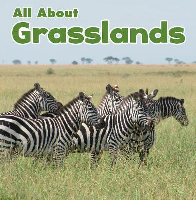 All About Grasslands - Gardeski, Christina Mia