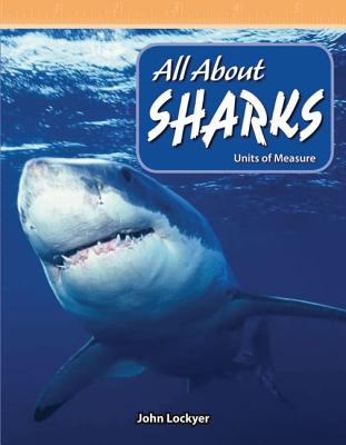 All about Sharks: Units of Measure - Lockyer, John