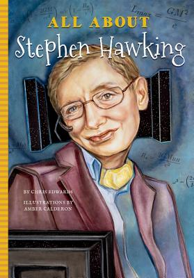 All about Stephen Hawking - Edwards, Chris, and Mujezinovic, Jennifer